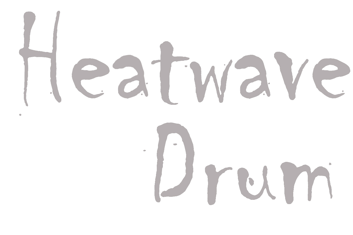 Heatwave Drum